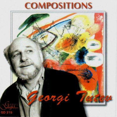 GEORGI TUTEV · COMPOSITIONS