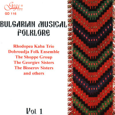 BULGARIAN MUSICAL FOLKLORE, VOL. 1