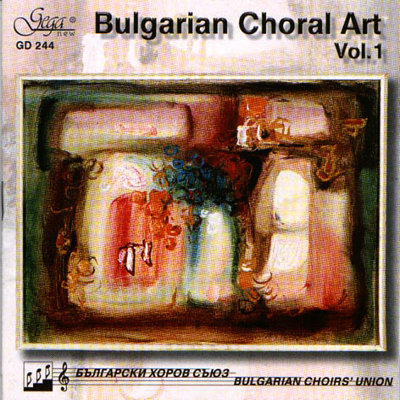 BULGARIAN CHORAL ART, VOL. 1