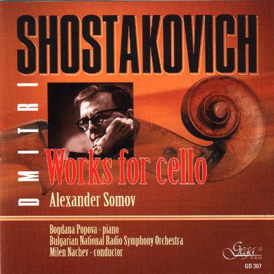 DMITRI SHOSTAKOVICH · WORKS FOR CELLO