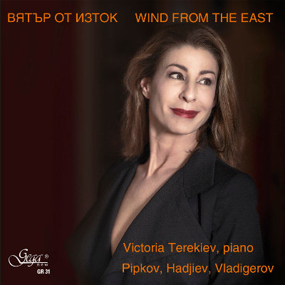 WIND FROM THE EAST · VICTORIA TEREKIEV, piano