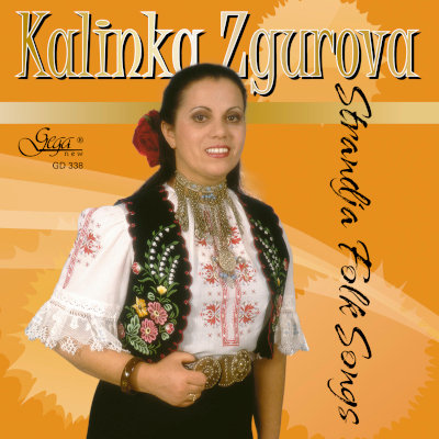 STRANDJA FOLK SONGS · KALINKA ZGUROVA