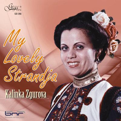 MY LOVELY STRANDJA · KALINKA ZGUROVA