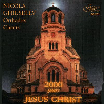 NICOLA GHIUSELEV · ORTHODOX CHANTS