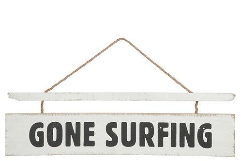 Pancarte Gone Surfing Bois Blanc/Noir