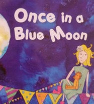 'Once in a Blue Moon' - Children's story book