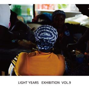 LIGHT YEARS EXHIBITION VOL.9