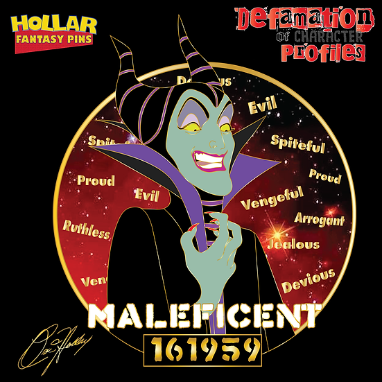 Defamation of Character Profile - Maleficent - Coming Soon