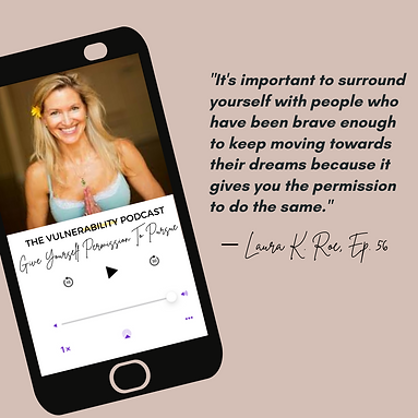 IG Post (1) - Episode 56 - Give Yourself Permission To Pursue (ft. Laura K. Roe).png