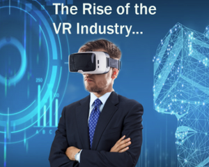 The Rise of the VR Industry