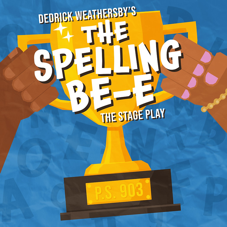The Spelling BE-E The Stage Play