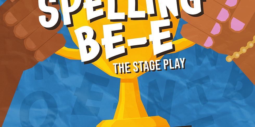 The Spelling BE-E (The Stage Play)