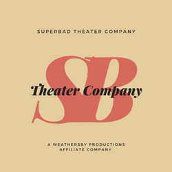 SuperBad Theater Company (A Weathersby P