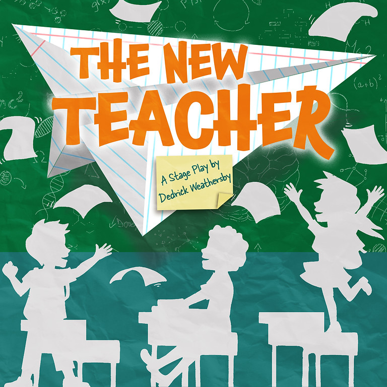 The New Teacher The Stage Play