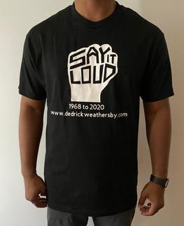 Black Say It Loud Shirt.jpeg