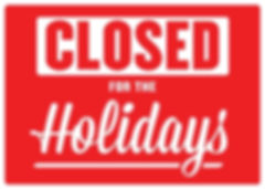 closed for the holidays.jpeg