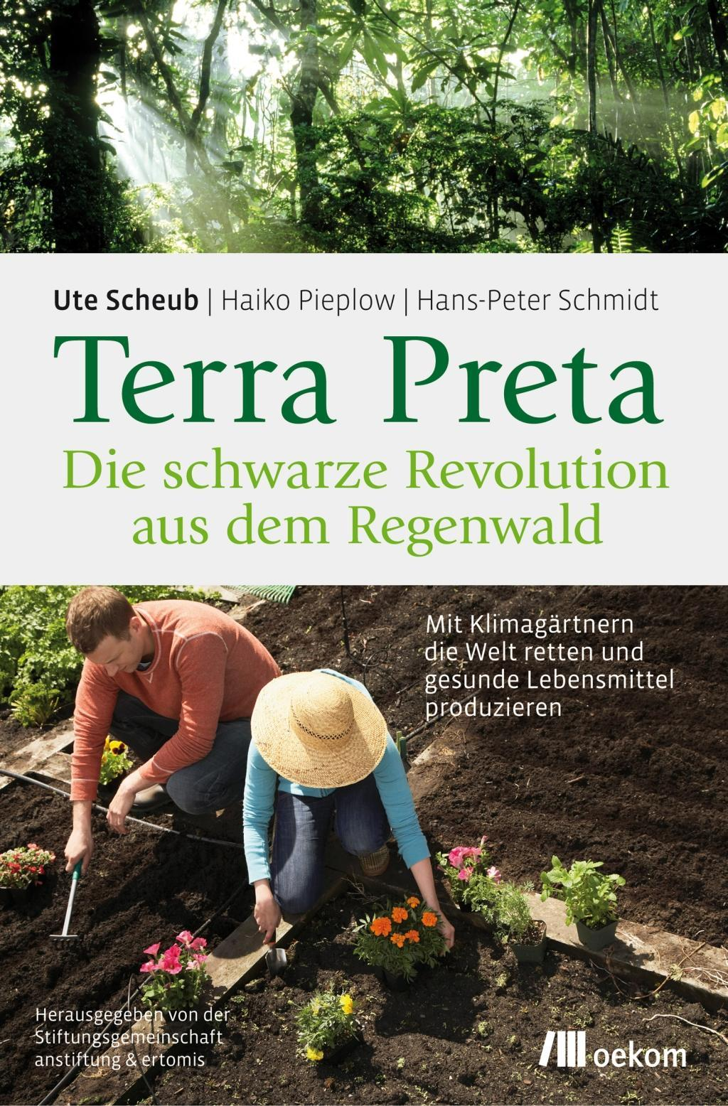 Terra Preta - Die schwarze Revolution