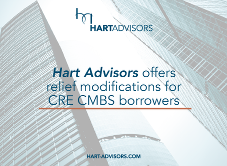 Hart Advisors offers relief modifications for CRE CMBS borrowers