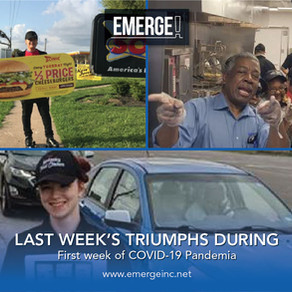 Even during the hardest times, we still Emerge! - Our triumphs during the first week of the COVID-19