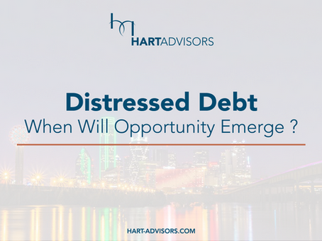Distressed Debt: When Will Opportunity Emerge?