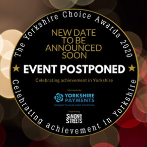 The Yorkshire Choice Awards event is postponed this weekend due to the COVID-19 situation