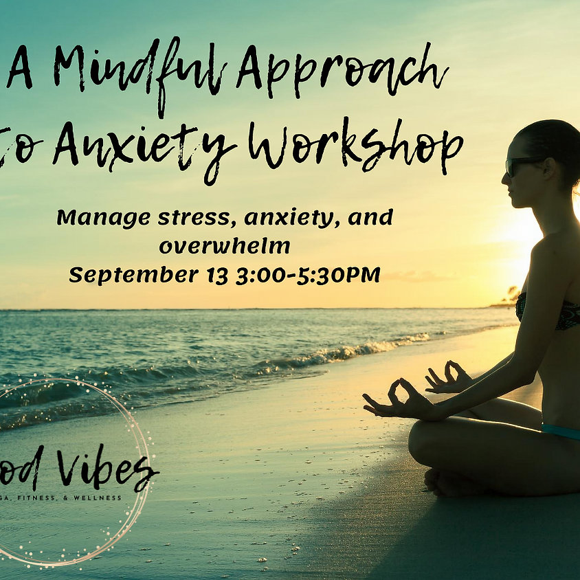 A Mindful Approach to Anxiety