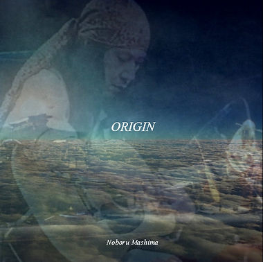 ORIGIN,アコースティックギタリスト,Acoustic Guitarist,Noboru Mashima ,馬島昇,ニューエイジ ミュージック,   New Age Music,フィンガースタイル,フィンガーピッカー,日本人