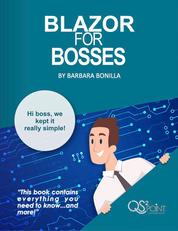 Blazor for Bosses