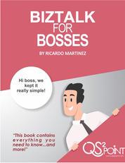 BizTalk for Bosses