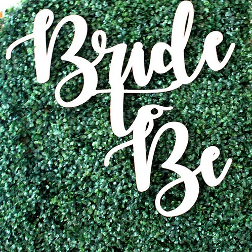 """20"""" Bride-to-Be Sign"""
