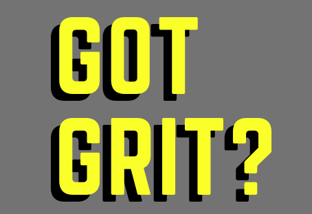Grit - Let's talk about it.