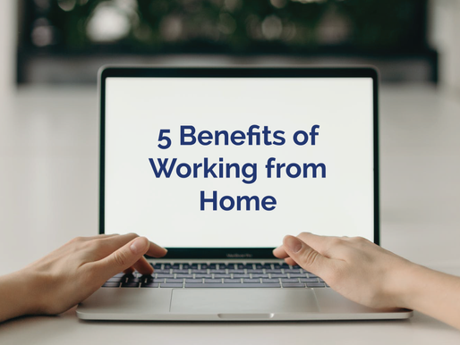 5 Benefits of Working from Home