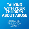 #ChildAbusePreventionMonth