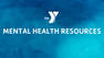 Feeling Anxious? YMCA Resources available as COVID-19 uncertainties affect our daily lives.