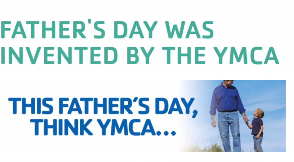 Father's Day Was Invented by the YMCA