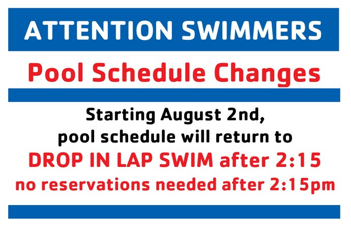 Attention Lap Swimmers: Pool Schedule Changes begin August 2nd
