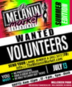 melanin market -  volunteer announcement