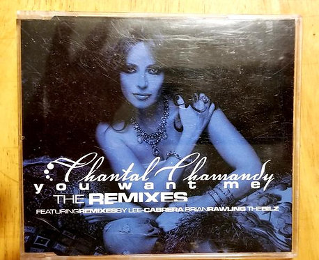 Chamandy, Chantal: You Want Me Pt.1 CD
