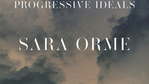 We Look To The Future With Progressive Ideals. Sara Orme