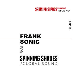 FRANK SONIC x SPINNING SHADES SOUND [soundcloud]