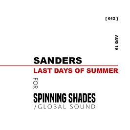 SANDERS x SPINNING SHADES SOUND [soundcloud]