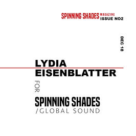 LYDIA EISENBLATTER x SPINNING SHADES SOUND [soundcloud]