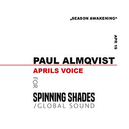 PAUL ALMQVIST x SPINNING SHADES SOUND [soundcloud]