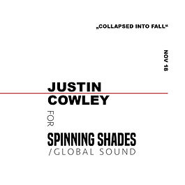 JUSTIN COWLEY x SPINNING SHADES SOUND [soundcloud]