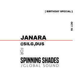 JANARA x SPINNING SHADES SOUND [soundcloud]