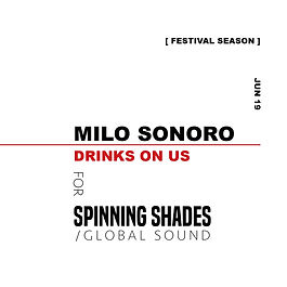 MILO SONORO x SPINNING SHADES SOUND [soundcloud]