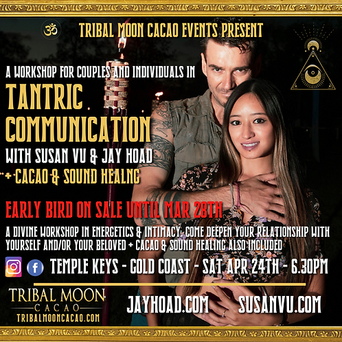 Tantric Communication with Jay Hoad & Susan Vu