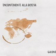 galoni-incontinenti-alla-deriva-e1542023