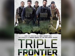 TRIPLE FRONTIER [REVIEW]