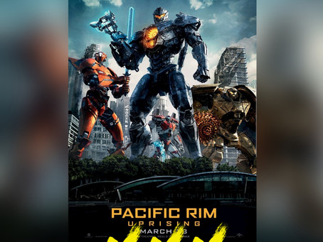PACIFIC RIM: UPRISING [REVIEW]